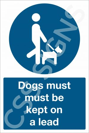 Dogs Must be Kept on a Lead Sign